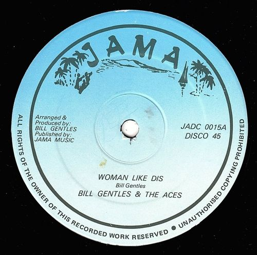 BILL GENTLES & ACES-woman like dis